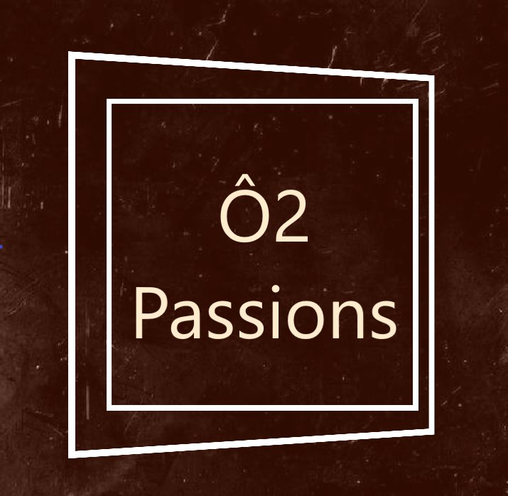 Boulangerie Ô2 Passions